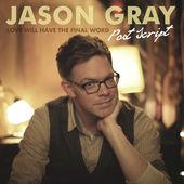 Jason Gray - Post Script